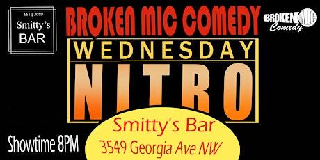 Broken Mic Comedy Presents Wednesday Night Nitro tickets
