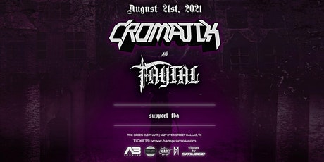 Cromatik & Faytal  8/21 - Dallas, TX tickets