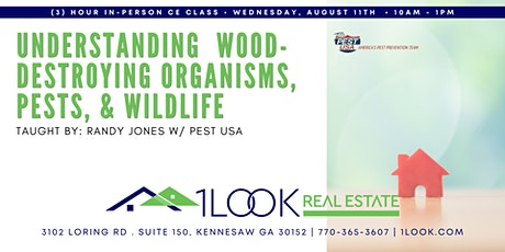 Understanding Wood Destroying Organisms, Pests, & Wildlife -3 Hour CE Class tickets