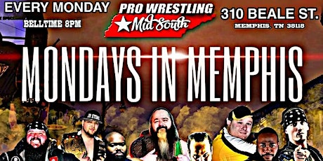 Pro Wrestling Mid-South: MONDAYS IN MEMPHIS tickets
