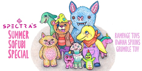 Spectra's Summer Sofubi Special   Opening Reception tickets