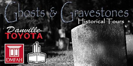 Ghosts & Gravestones presented by Danville Toyota tickets