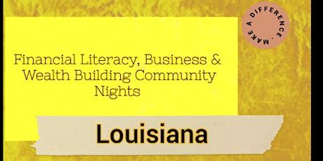 Financial Literacy,Business & Investing Virtual Community Night (Louisiana) tickets