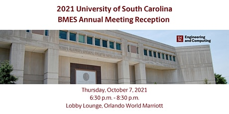 UofSC College of Engineering & Computing BMES Annual Meeting Reception 2021 tickets