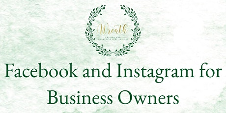Facebook and Instagram for Business Owners tickets