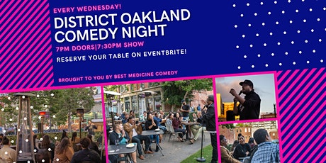 District Oakland Comedy Night (with heaters) tickets