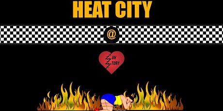 Heat City @ Love Story tickets