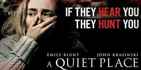 A QUIET PLACE - Drive-In tickets