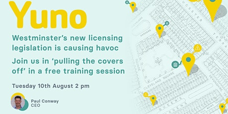 Westminster licensing is causing a few headaches. Yuno you need to join! tickets