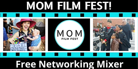 MOM Film Fest Industry Networking Mixer tickets