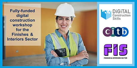 Getting Started with Digital Construction- Finishes & Interiors - Session 1 tickets