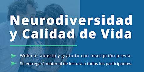 """Webinar Gratuito  """"Neurodiversidad y Calidad de Vida"""" entradas"""