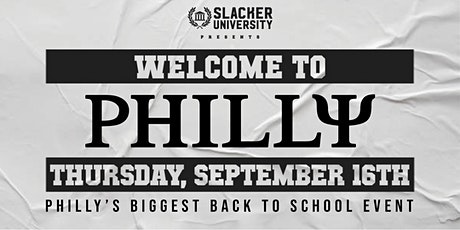 Welcome To Philly - Philly's Biggest Back To School Event tickets