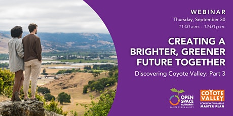 Creating a Brighter, Greener Future for Coyote Valley Together tickets