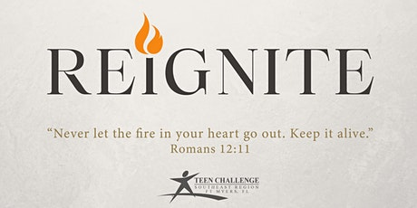 Reignite Gala - Teen Challenge Fort Myers tickets