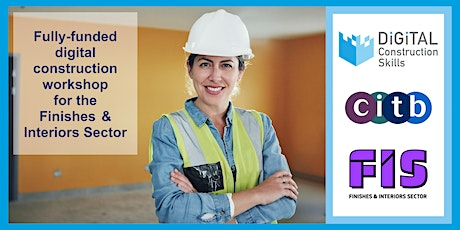 Getting Started with Digital Construction- Finishes & Interiors - Session 2 tickets