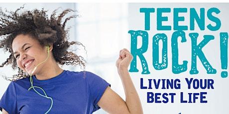 Teens Rock! Living Your Best Life tickets