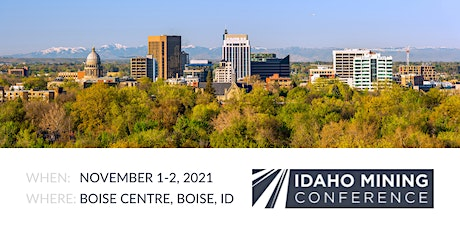 2021 Annual Idaho Mining Conference tickets