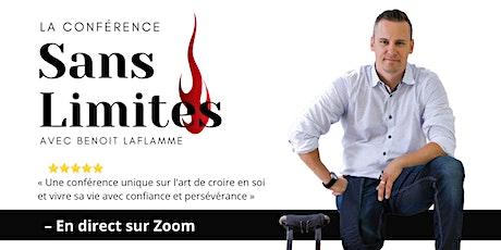 La conférence SANS LIMITES (sur Zoom - 15$) -  10 août billets