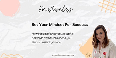 Set your Mindset for Success tickets