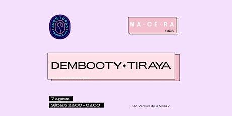 Dembooty & Tiraya  - Aventuras Tropicales entradas
