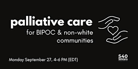 Palliative Care for Non-White/BIPOC Communities tickets