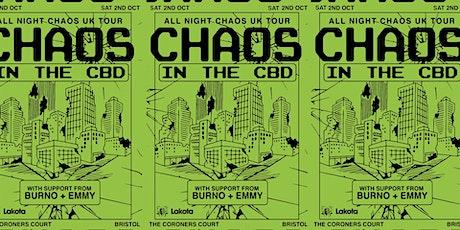 All Night Chaos (Lakota Bristol) tickets