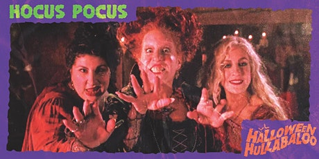 """""""Hocus Pocus"""" hosted by the Sanderson Sisters tickets"""