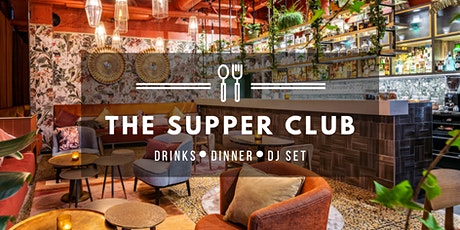 The Supper Club ༶ Second Edition ༶ Serra Brussels tickets