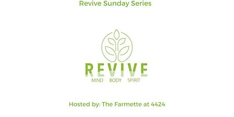 Revive Sunday Wellness Series tickets