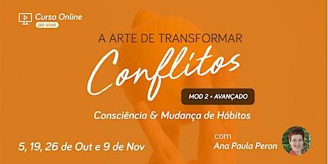 Curso Online - A Arte de Transformar Conflitos em Oportunidades II ingressos