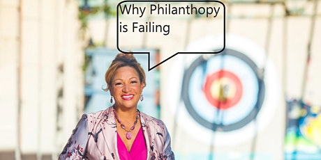 Why Philanthropy is Failing tickets