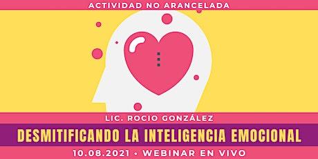Webinar: Desmitificando la Inteligencia Emocional | Lic. Rocio González boletos
