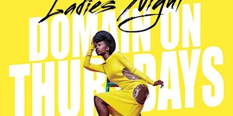 Ladies Night at #DomainThursdays tickets