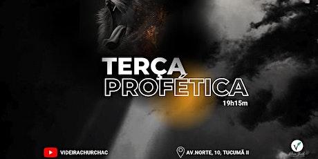 TERÇA PROFÉTICA PRESENCIAL - 19h15m ingressos