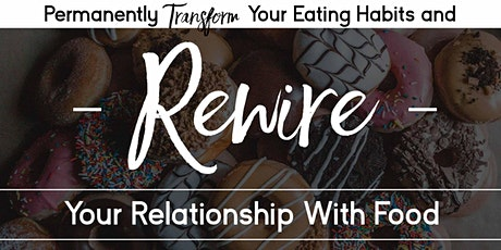 Permanently Transform Your Relationship with Food - Raleigh tickets