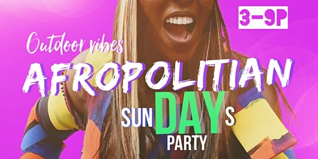 Afropolitian SunDAY Party tickets