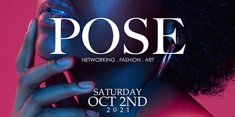 POSE Fashion Show & After Party tickets