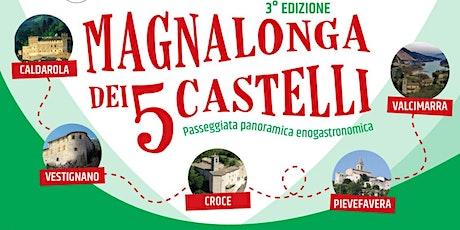 Magnalonga dei 5 Castelli 2021 biglietti