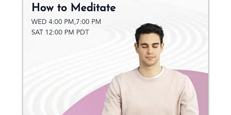 How to Meditate - Saturday's tickets