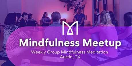 Modern Mindfulness Meetup! Meet cool people and practice together tickets