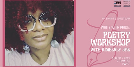 Write With Pride: Poetry Workshop ft. Kimberly Jae tickets