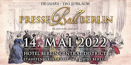 150 Jahre Presseball Berlin, die Jubiläumsgala Tickets