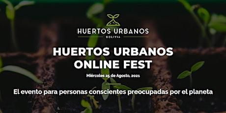 HUERTOS URBANOS ONLINE FEST boletos