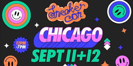 Sneaker Con Chicago September 11th & 12th 12pm - 7pm tickets