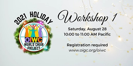 Workshop 1: OIWC Holiday 2021 tickets
