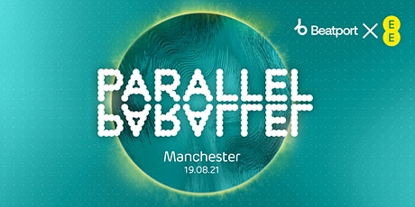 EE x Beatport Present Parallel – Live in Manchester at Hatch tickets