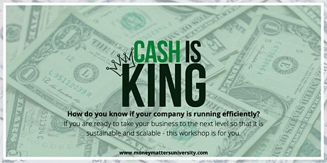Cash is King - Becoming the Author of Your Financial Story tickets