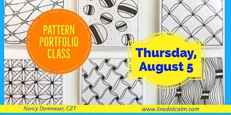 Zentangle® Pattern Portfolio August 5 tickets