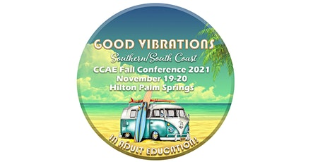 Good Vibrations  Southern/South Coast CCAE Fall Conference 2021 tickets